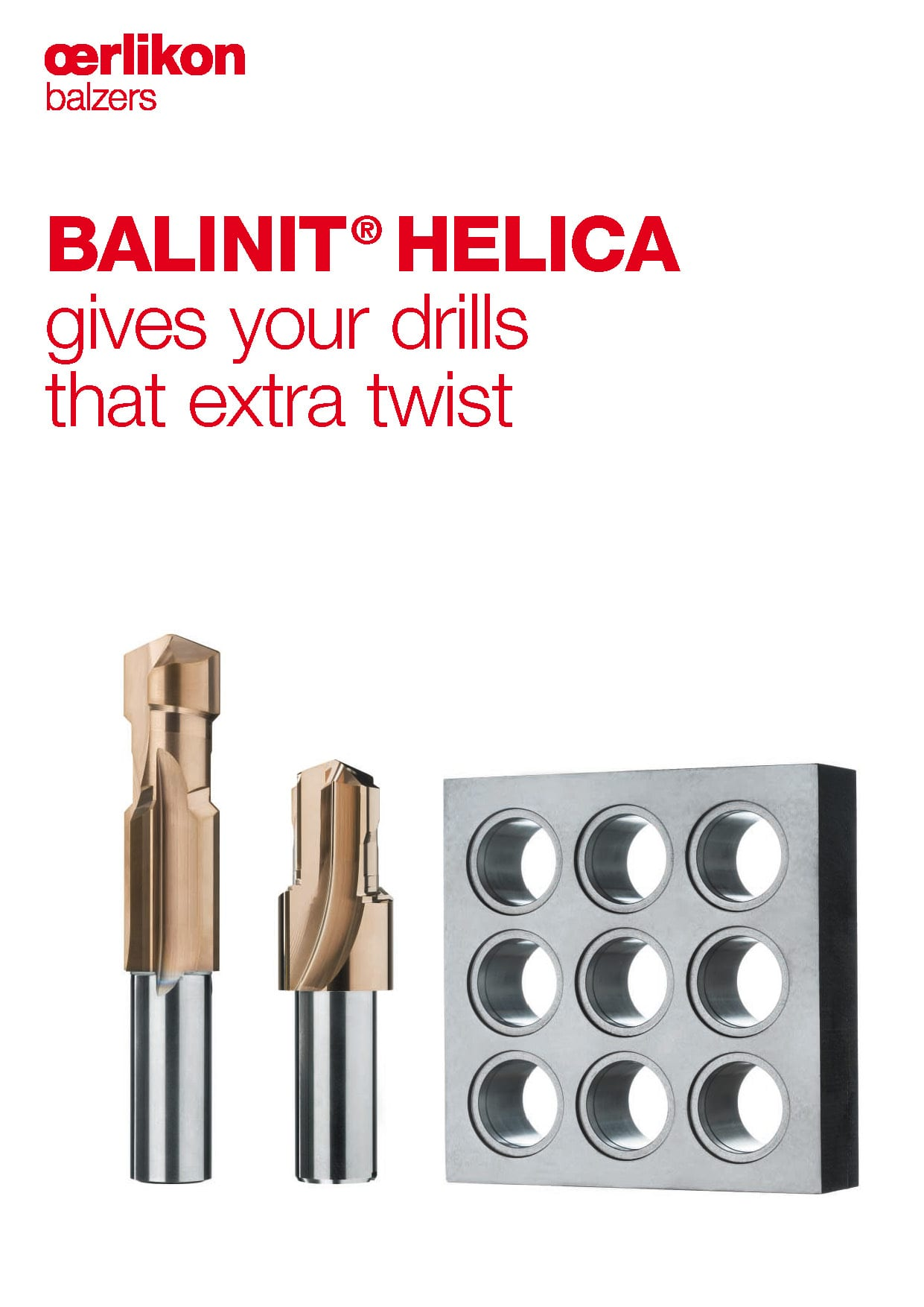 BALINIT® HELICA gives your drills that extra twist