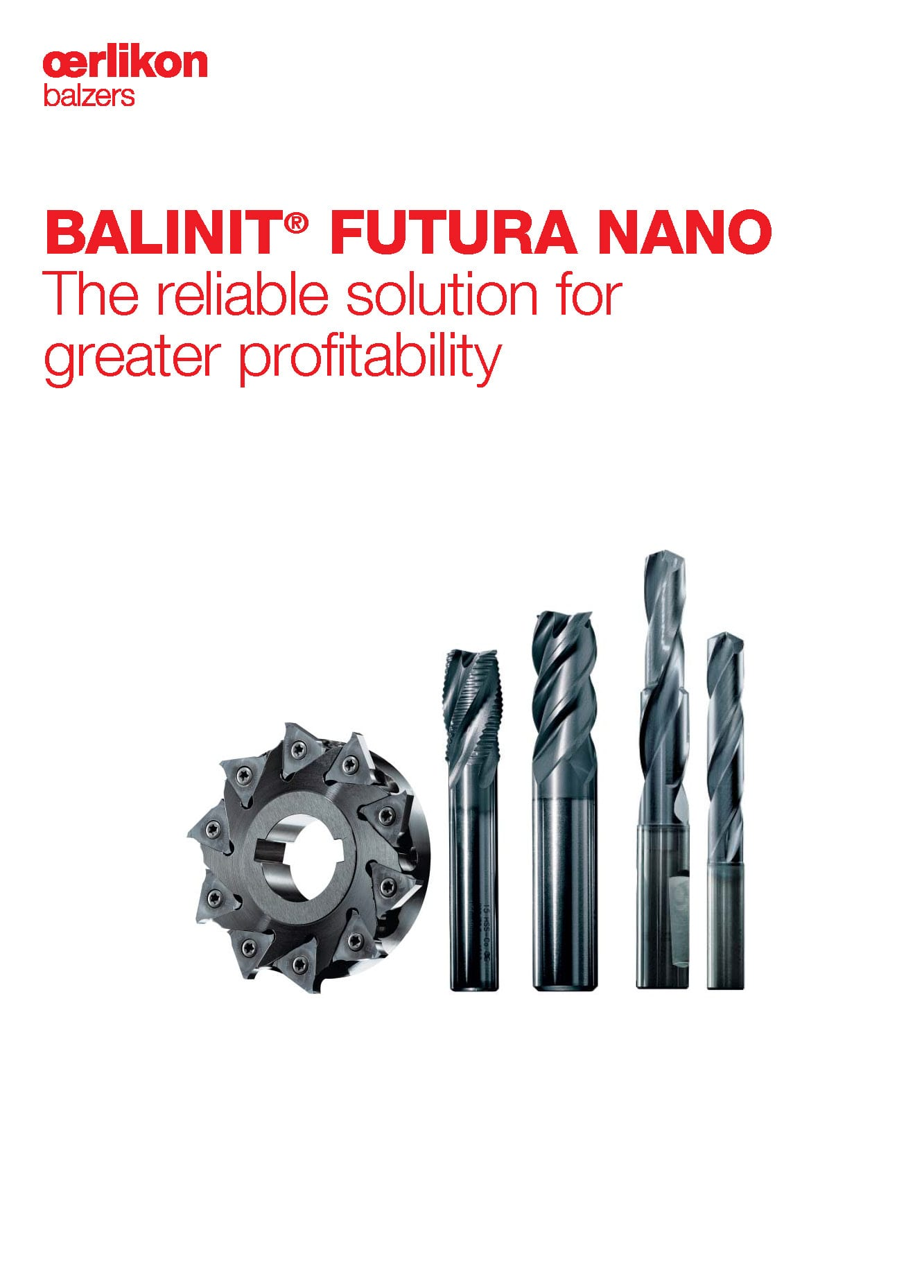 BALINIT® FUTURA NANO, Reliable solution for greater profitability