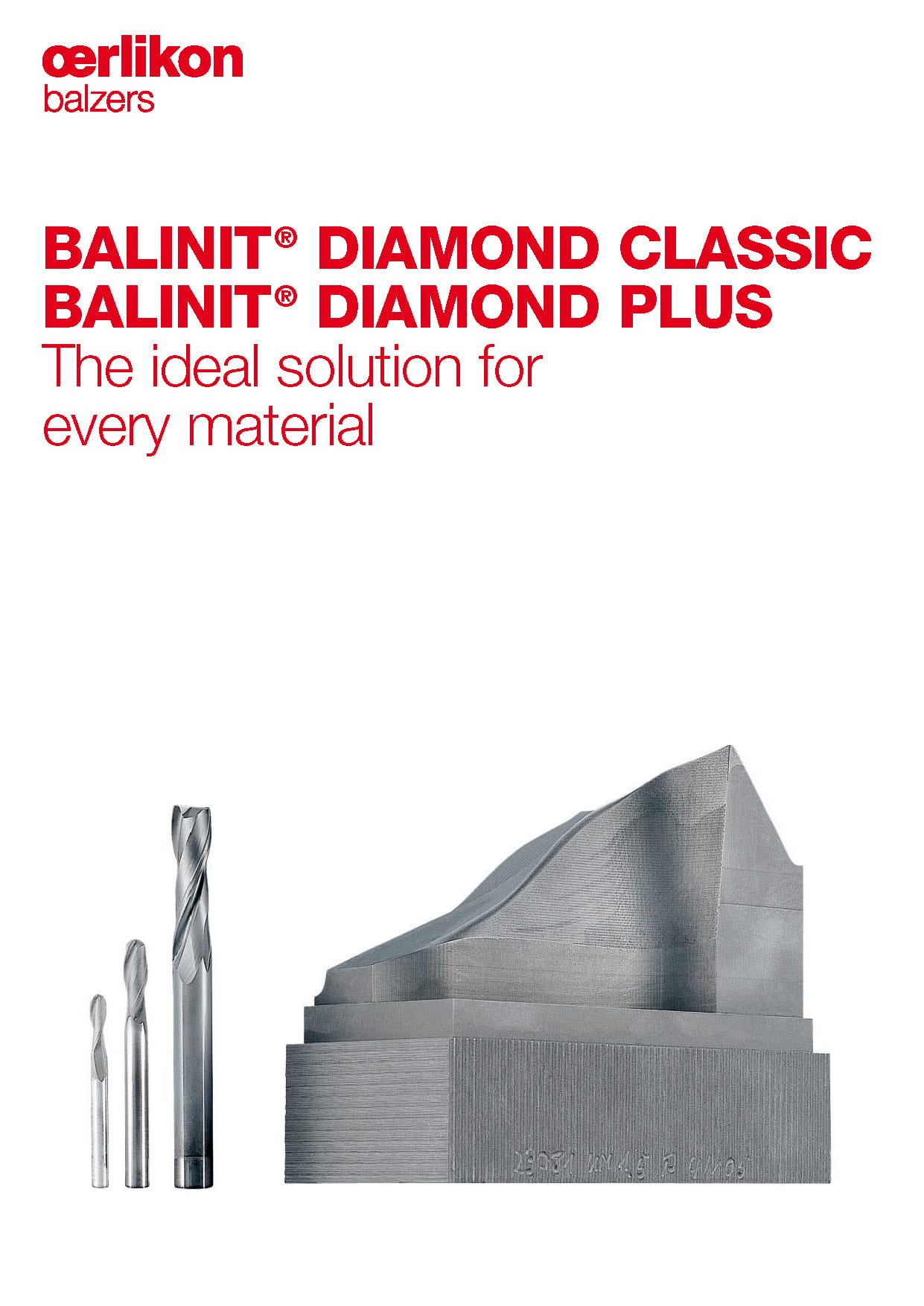 BALINIT® DIAMOND CLASSIC & PLUS - The ideal solution for every material