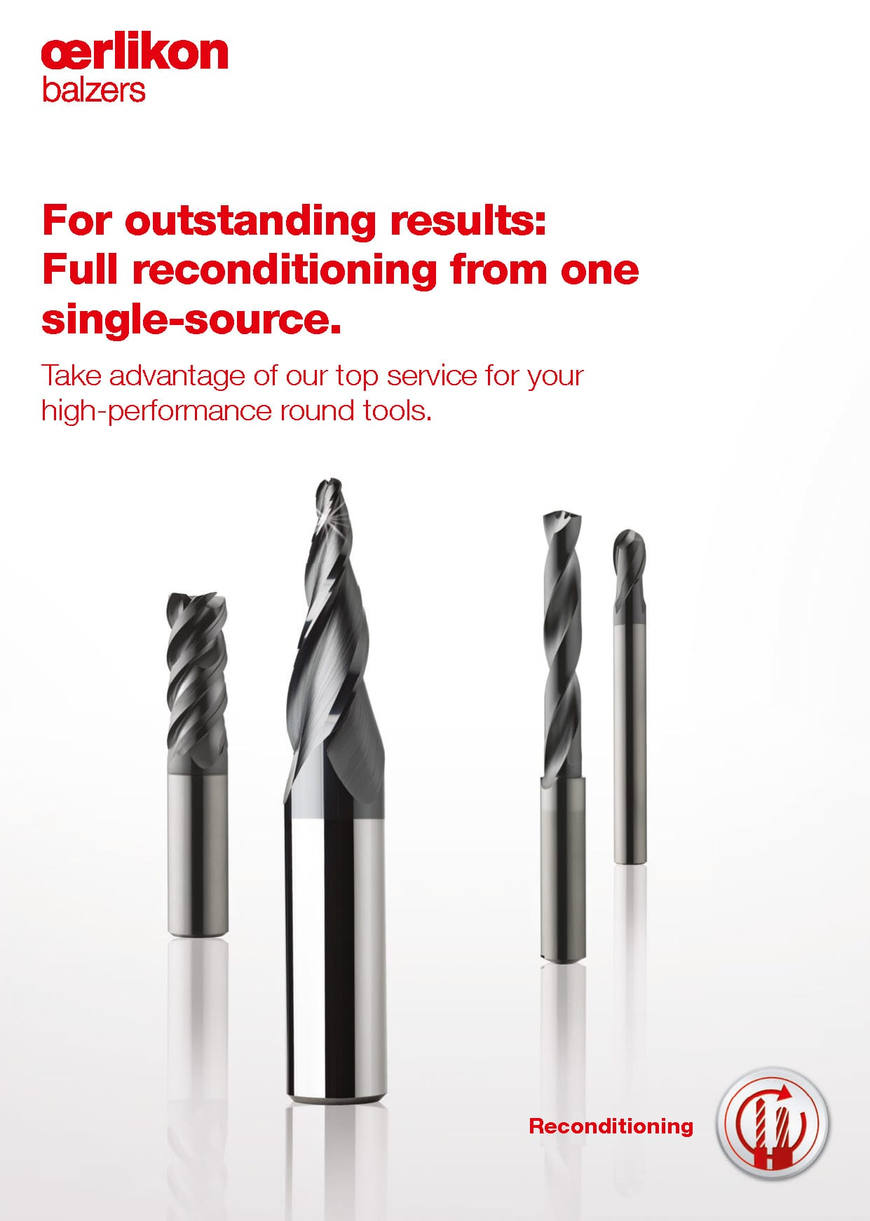 Reconditioning service - Take advantage of our top service for your high-performance round tools
